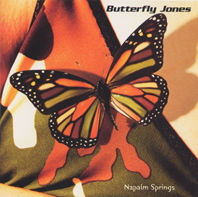 BUTTERFLY JONES: Napalm Springs (Vanguard)