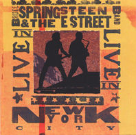 BRUCE SPRINGSTEEN & THE E STREET BAND: Live in New York City (Columbia)