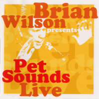 BRIAN WILSON: Pet Sounds Live (Sanctuary / BriMel)