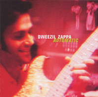 DWEEZIL ZAPPA: Automatic (Favored Nations)