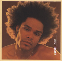 MAXWELL: Now (Columbia)