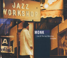 THELONIOUS MONK: Live at The Jazz Workshop - Complete (Columbia / Legacy)