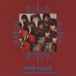 PINK FLOYD: The Piper at the Gates of Dawn - 40th Anniversary Edition (Capitol / EMI)